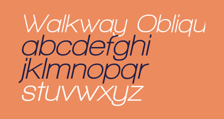 Walkway Oblique Bold