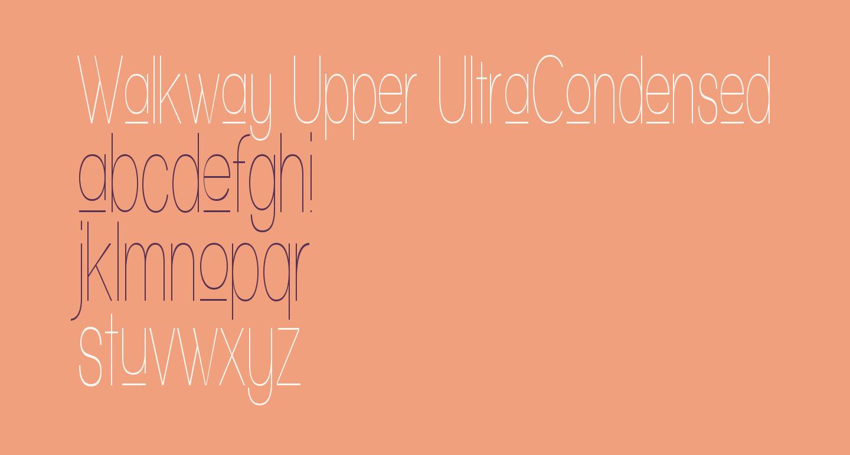 Walkway Upper UItraCondensed