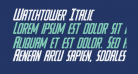 Watchtower Italic