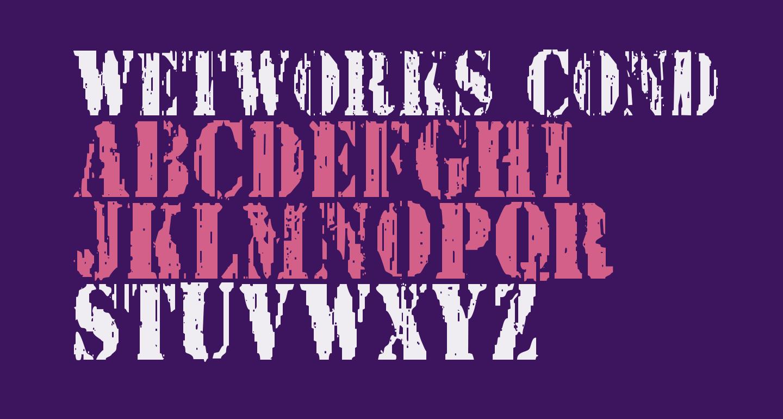 Wetworks Condensed