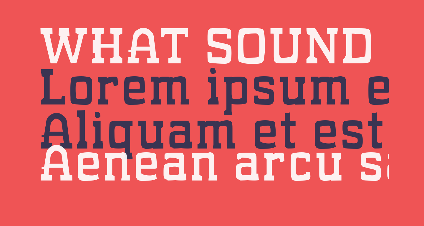 WHAT SOUND POUNDS? Normal