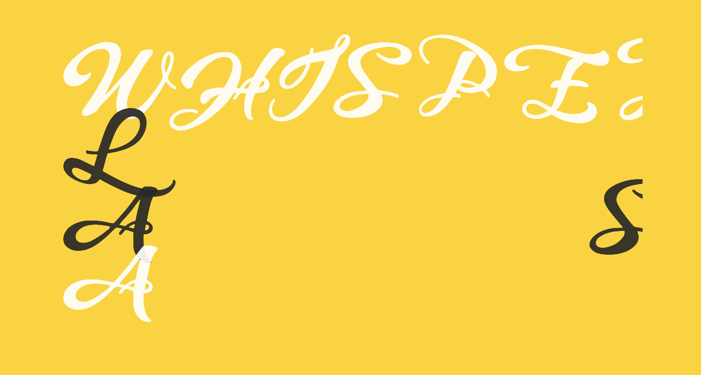 WHISPERS CALLIGRAPHY_DEMO_sinuous_BOLD