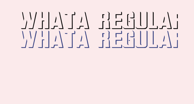 WhatA Regular