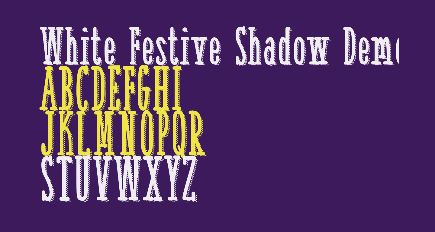 White Festive Shadow Demo