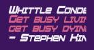 Whittle Condensed Bold Italic