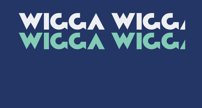 Wigga Wigga Bold