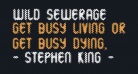 Wild Sewerage