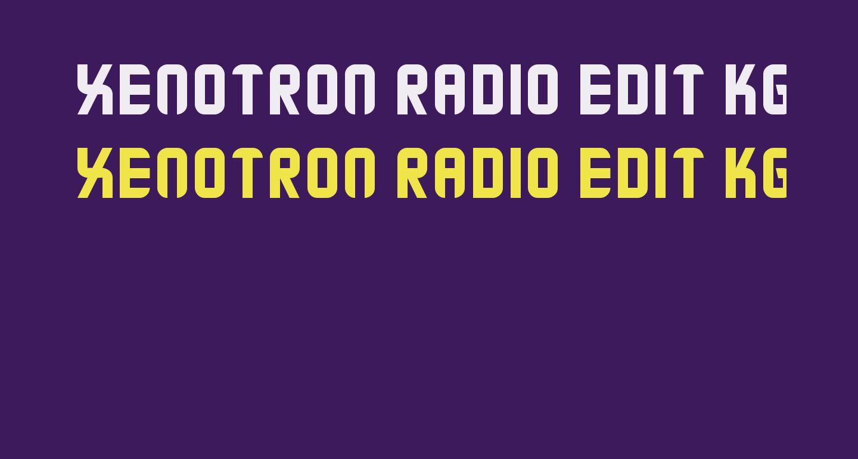 Xenotron Radio Edit KG
