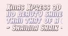 Xmas Xpress 3D Italic