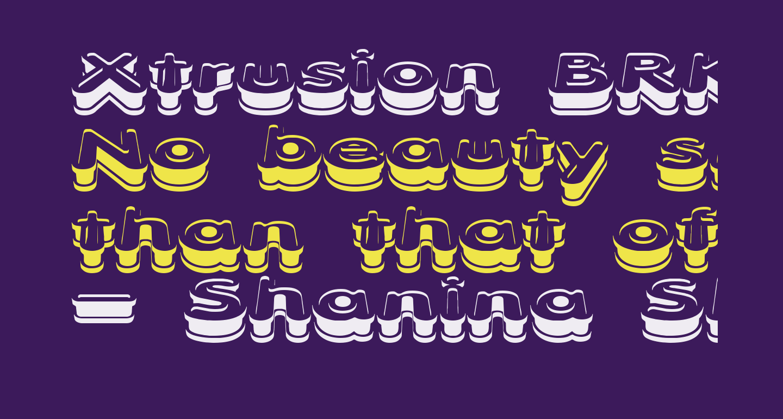 Xtrusion BRK