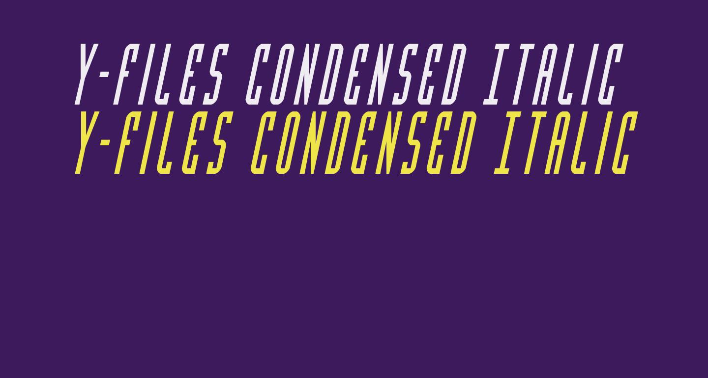 Y-Files Condensed Italic