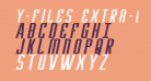 Y-Files Extra-Expanded Italic