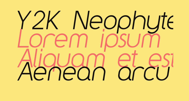 Y2K Neophyte Italic