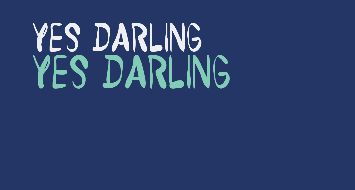 Yes Darling
