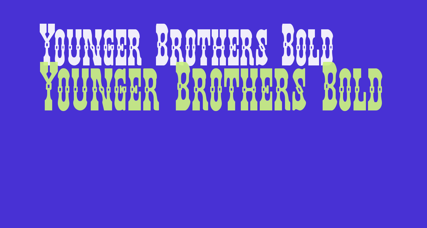 Younger Brothers Bold