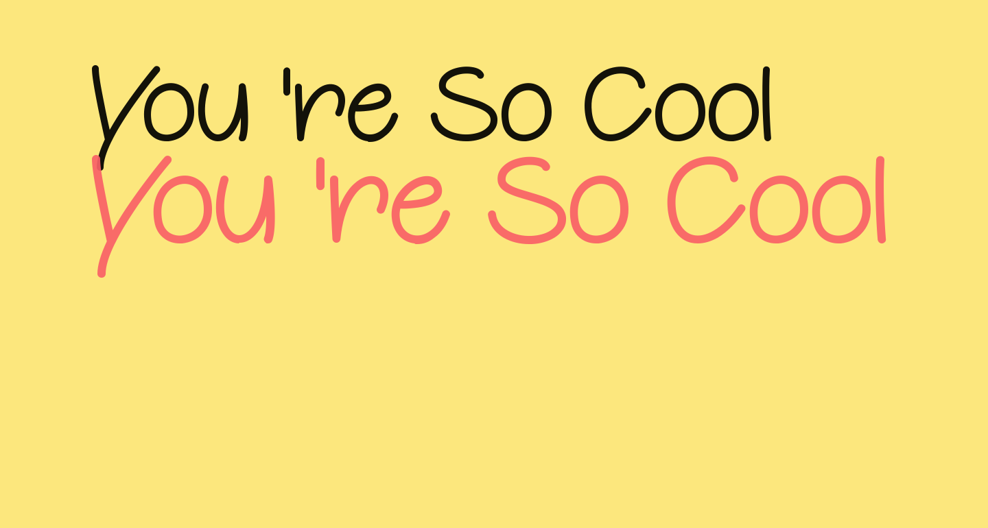 You're So Cool
