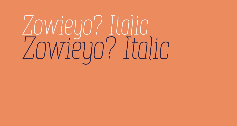 Zowieyo? Italic
