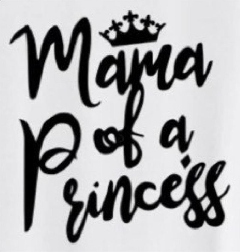 Mama of a Princess