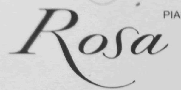 '' R o s a ''