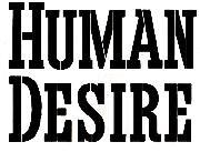 HUMAN DESIRE