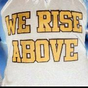 What font is WE RISE ABOVE?