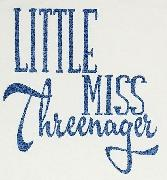What font is LITTLE MISS and also Threenager.