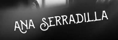 Ana Serradilla font